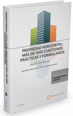 PROPIEDAD HORIZONTAL: MAS DE 1000 CUESTIONES PRACTICAS Y