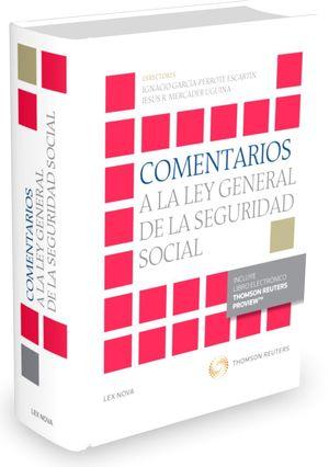 COMENTARIOS A LA LEY DE LA SEGURIDAD SOCIAL