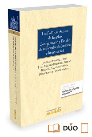 LAS POLITICA ACTIVAS DE EMPLEO: CONFIGURACION Y ESTUDIO DE SU