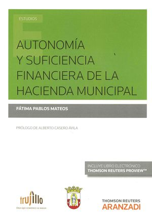 AUTONOMIA Y SUFICIENCIA FINANCIERA DE LA HACIENDA MUNICIPAL