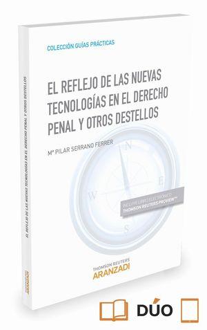 EL REFLEJO DE LAS NUEVAS TECNOLOGIAS EN EL DERECHO PENAL Y OTROS