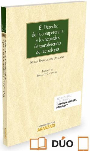 DERECHO DE LA COMPENTENCIA Y LOS ACUERDOS DE TRANSFERENCIA DE