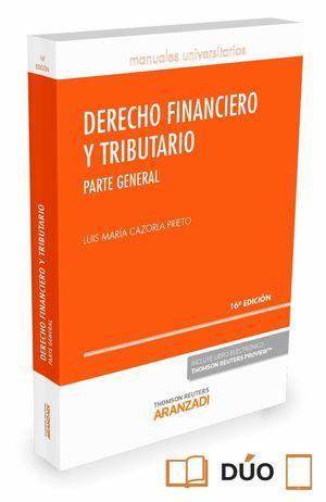 DERECHO FINANCIERO Y TRIBUTARIO 16ªED. 2016