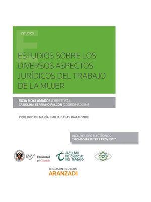 ESTUDIOS SOBRE LOS DIVERSOS ASPECTOS JURIDICOS DEL TRABAJO DE LA