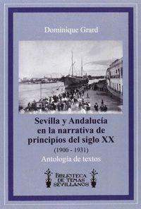 SEVILLA Y ANDALUCIA EN LA NARRATIVA DE PRINCIPIOS DEL SIGLO XX