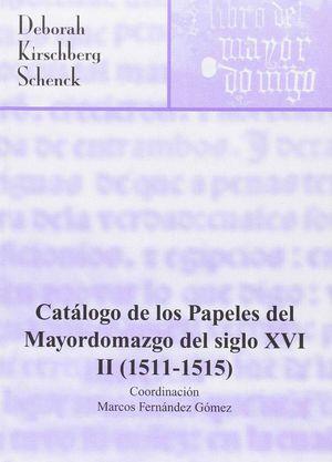 CATALOGO PAPELES MAYORDOMAZGO DEL SIGLO XVI II(1511-1515)