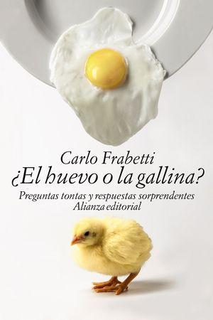 EL HUEVO O LA GALLINA?
