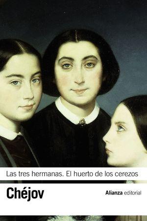 LAS TRES HERMANAS / EL HUERTO DE LOS CEREZOS