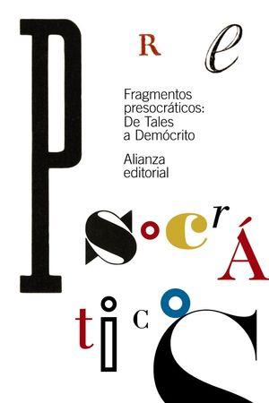 FRAGMENTOS PRESOCRATICOS: DE TALES A DEMOCRITO