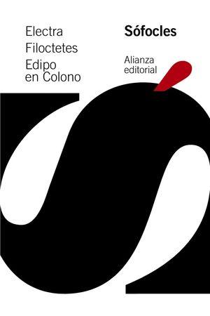 ELECTRA / FILOCTETES / EDIPO EN COLONO