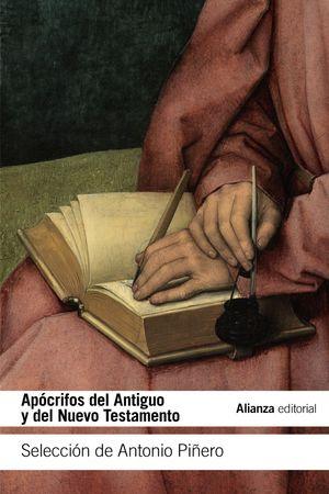 APÓCRIFOS DEL ANTIGUO Y DEL NUEVO TESTAMENTO