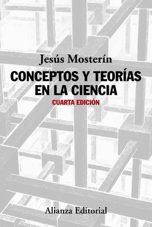 CONCEPTOS Y TEORIAS EN LA CIENCIA 4ªED.