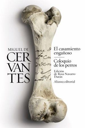 EL CASAMIENTO ENGAÑOSO / EL COLOQUIO DE LOS PERROS