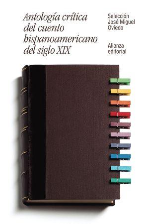 ANTOLOGIA CRITICA DEL CUENTO HISPANOAMERICANO DEL SIGLO XIX