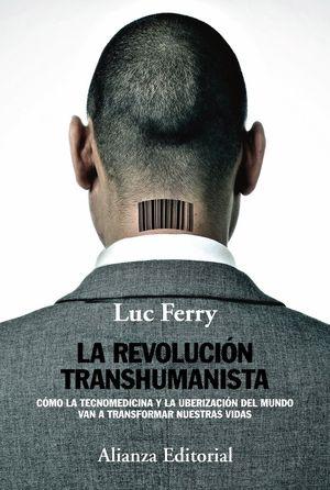 LA REVOLUCION TRANSHUMANISTA
