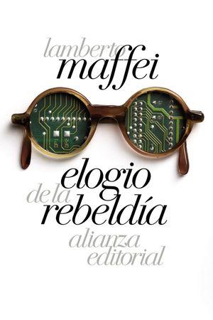 ELOGIO DE LA REBELDIA