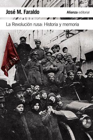LA REVOLUCION RUSA: HISTORIA Y MEMORIA