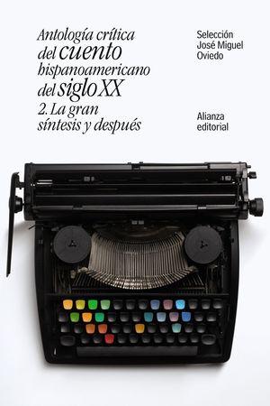 ANTOLOGIA CRITICA DEL CUENTO HISPANOAMERICANO DEL SIGLO XX