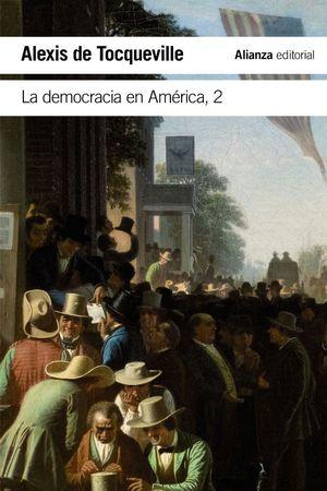 LA DEMOCRACIA EN AMERICA, 2