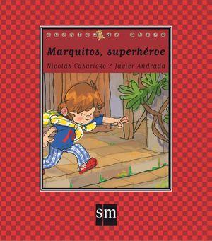 MARQUITOS SUPERHÉROE