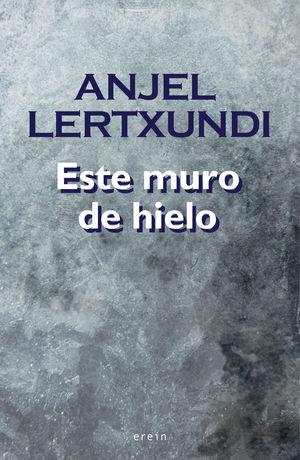 ESTE MURO DE HIELO