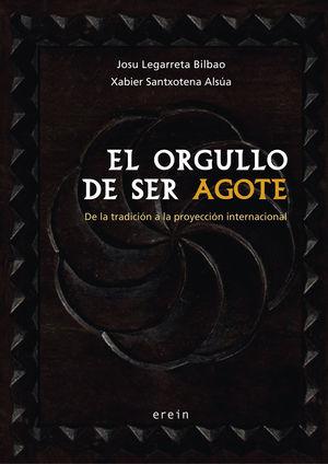 EL ORGULLO DE SER AGOTE
