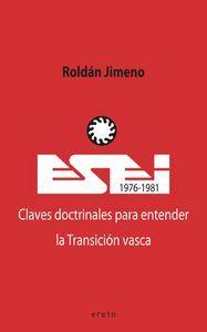 ESEI 1976 - 1981 CLAVES DOCTRINALES PARA ENTENDER LA TRANSICIÓN