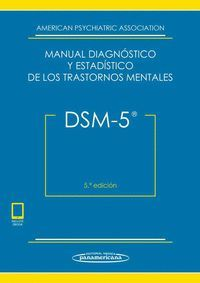 DSM-5 MANUAL DIAGNOSTICO Y ESTADISTICO TRASTORNOS MENTALES
