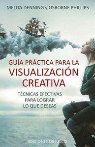 GUÍA PRÁCTICA PARA LA VISUALIZACIÓN CREATIVA
