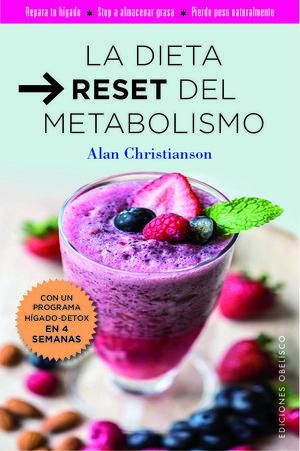 LA DIETA RESET DEL METABILISMO