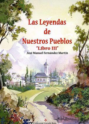 LAS LEYENDAS DE NUESTROS PUEBLOS LIBRO III