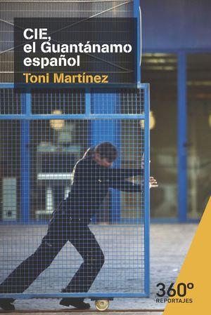 CIE EL GUANTANAMO ESPAÑOL