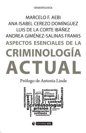 ASPECTOS ESENCIALES DE LA CRIMINOLOGIA ACTUAL