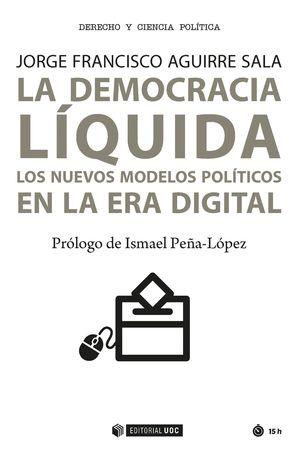 LA DEMOCRACIA LIQUIDA