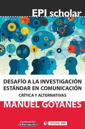 DESAFIO A LA INVESTIGACION ESTANDAR EN COMUNICACION