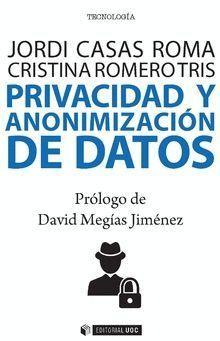 PRIVACIDAD Y ANONIMIZACIÓN DE DATOS
