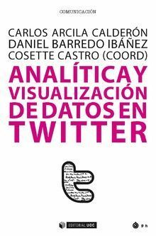 ANALÍTICA Y VISUALIZACIÓN DE DATOS EN TWITTER