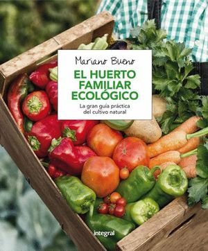 EL HUERTO FAMILIAR ECOLOGICO