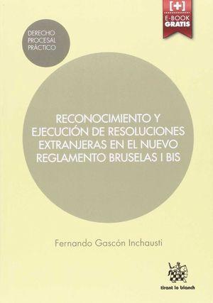 RECONOCIMIENTO Y EJECUCION DE RESOLUCIONES EXTRANJERAS EN EL