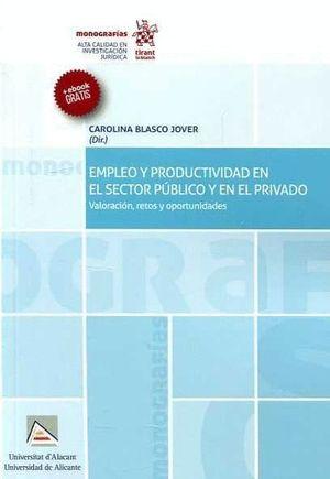 EMPLEO Y PRODUCTIVIDAD EN EL SECTOR PUBLICO Y EL PRIVADO