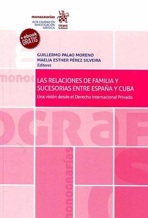 LAS RELACIONES DE FAMILIA Y SUCESORIAS ENTRE ESPAÑA Y CUBA