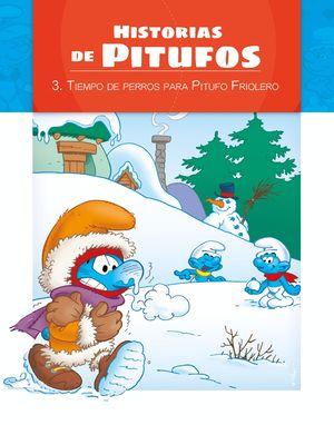 LOS PITUFOS - HISTORIAS DE PITUFOS- TIEMPO DE PERROS PARA PITUFO FRIOLERO
