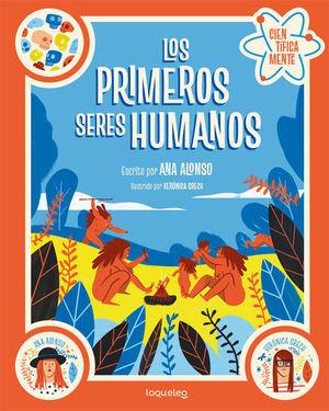 LOS PRIMEROS SERES HUMANOS (CIENTÍFICAMENTE)