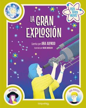 LA GRAN EXPLOSIÓN (CIENTÍFICAMENTE)