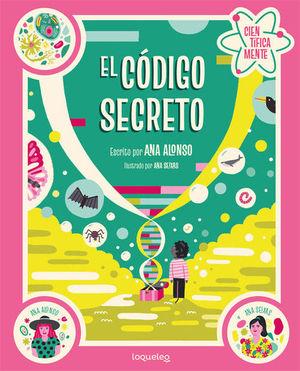 EL CÓDIGO SECRETO (CIENTÍFICAMENTE)