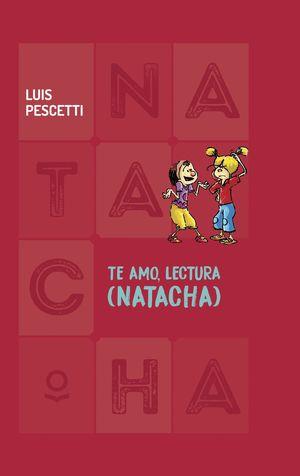 TE AMO LECTURA (NATACHA)