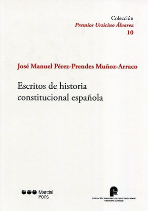 ESCRITOS DE HISTORIA CONSTITUCIONAL ESPAÑOLA
