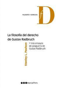 LA FILOSOFÍA DEL DERECHO DE GUSTAV RADBRUCH