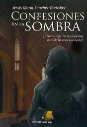 CONFESIONES EN LA SOMBRA