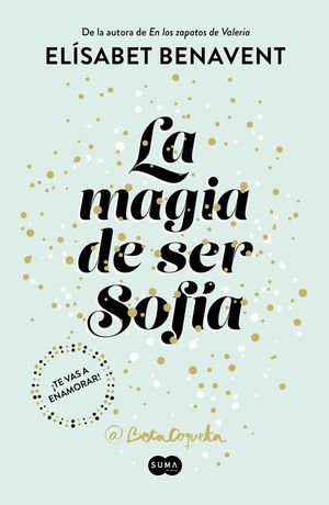 LA MAGIA DE SER SOFIA (BILOGIA SOFIA 1)